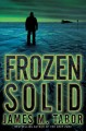 Go to record Frozen solid : a novel